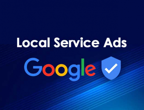 What You Need to Know About Google Local Service Ads